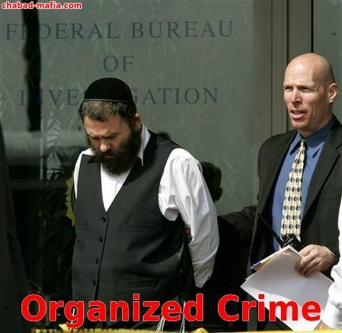 chabad engages in organized crime