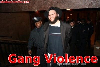 chabad engages in gang violence