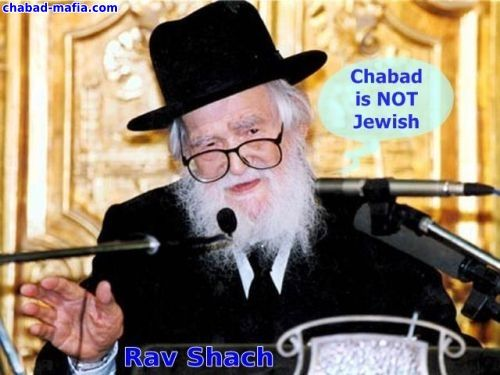 rav shach stated that chabad is not jewish